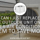 Air-And-Heat-Can-I-Just-Replace-the-outdoor-unit---12-29-15---January-BC